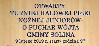Otwarty Turniej Halowej Piłki Nożnej Juniorów o Puchar Wójta Gminy Solina