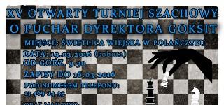 """XV Otwarty Turniej Szachowy o """"Puchar Dyrektora GOKSiT"""""""