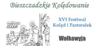 XVI Festiwal Kolęd i Pastorałek