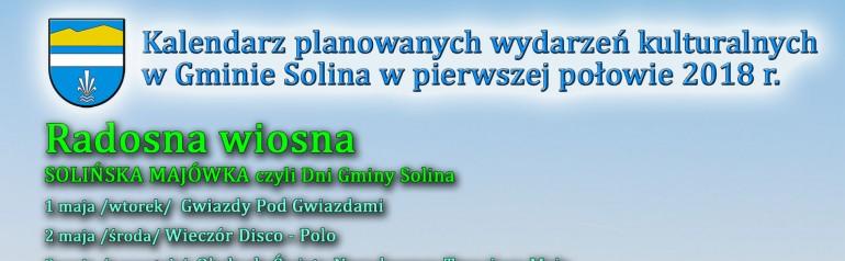 Kalendarz planowanych wydarzeń kulturalnych w Gminie Solina w pierwszej połowie 2018 r.