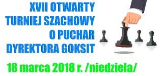 XVII Otwarty Turniej Szachowy o Puchar Dyrektora GOKSiT