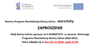 ZAPROSZENIE na II WARSZTATY w sprawie Gminnego Programu Rewitalizacji Gminy Solina 2016-2022
