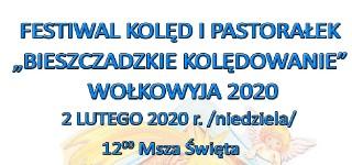 """Festiwal Kolęd i Pastorałek """"Bieszczadzkie Kolędowanie 2020"""""""