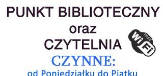 Nowe godziny pracy Punktu Bibliotecznego oraz Czytelni