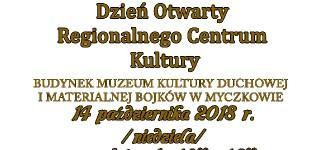 Dzień Otwarty  Regionalnego Centrum  Kultury