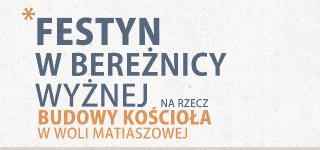 Zapraszamy na Festyn w Bereżnicy Wyżnej na rzecz budowy Kościoła w Woli Matiaszowej