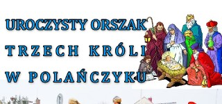 Uroczysty Orszak Trzech Króli w Polańczyku