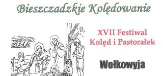 XVII Festiwal Kolęd i Pastorałek Wołkowyja 27 stycznia 2019 r.