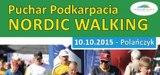 PUCHAR PODKARPACIA NORDIC WALKING – 10.10.2015 POLAŃCZYK