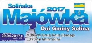 Solińska Majówka 2017 – Dni Gminy Solina